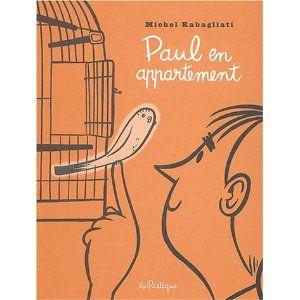 PAUL EN APPARTEMENT: Amazon.ca: MICHEL RABAGLIATI: Books