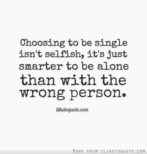 i+like+being+single | Being single | Quotes