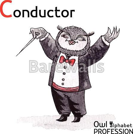 """""""Alphabet professions Owl Letter C - Conductor Vector Watercolor."""" - Classroom decor posters and prints available at Barewalls.com"""