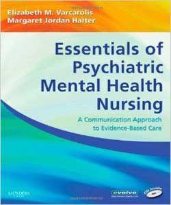 Essentials Of Psychiatric Mental Health Nursing 1st Edition