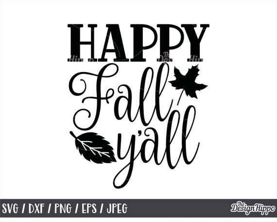 Autumn  Handlettered Quote Cut File Printable Download Fall Quote SVG Cut File It/'s Fall Y/'all