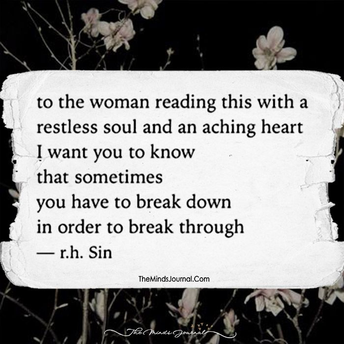 To The Woman Reading This With A Restless Soul And An Aching Heart - https://themindsjournal.com/woman-reading-restless-soul-aching-heart/