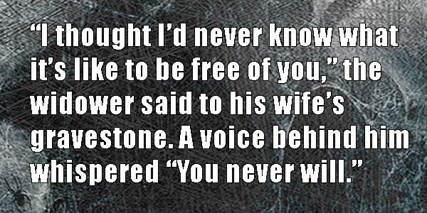 19 More Two-Sentence Horror Stories To Send Chills Up Your Spine