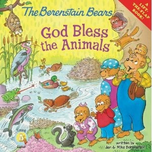 The Berenstain Bears: God Bless the Animals (Living Lights)