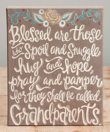 Look what I found on #zulily! 'They Shall Be Called Grandparents' Wrapped Canvas #zulilyfinds