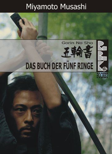 Das Buch der fünf Ringe - mit Biografie und Kommentaren (RaBaKa-Pockets) (German Edition) by Löffler Ralf. $7.54. 86 pages. Publisher: RaBaKa-Publishing (June 27, 2011)