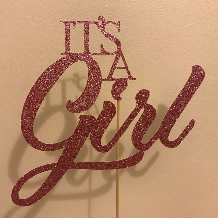 Its a girl cake topper now available