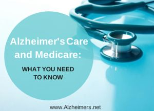 "Does custodial care fall under a ""medically necessary"" expense? Learn more about Medicare and Alzheimer's care."
