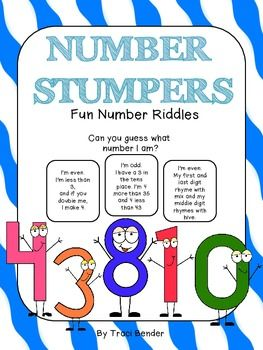 NUMBER STUMPERS are fun number riddles that can be used in your math centers , small groups, or even in whole group! You can use them as a time filler, for early finishers, for teacher substitutes, or use them on a rainy day! Watch your students have fun solving these brain teasing riddles, while encouraging critical thinking skills and math reasoning skills.