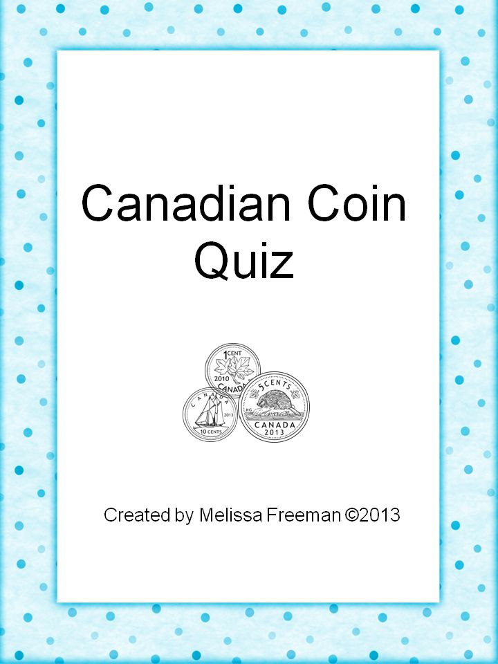 Free! A short quiz on identifying the Canadian coins (penny, nickel, dime, quarter, loonie, toonie) and their values, and adding up coins. This can be used in Grade 1 or 2, as a final or diagnostic assessment.