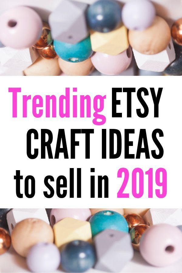 Hot Craft Ideas To Sell On Etsy Smartcentsmom Diy Crafts To Sell On Etsy Etsy Diy Sell Diy