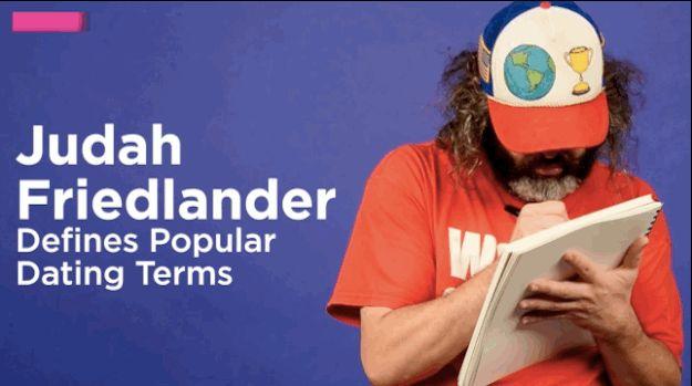 """Judah Friedlander From """"30 Rock"""" Defines Popular Dating Terms"""