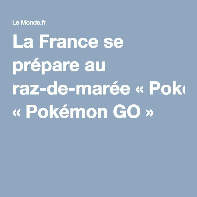 La France se prépare au raz-de-marée «Pokémon GO»