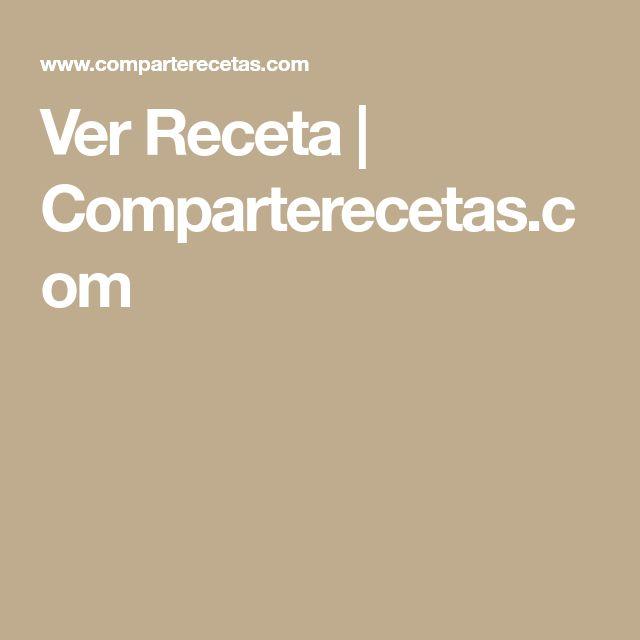 Ver Receta   Comparterecetas.com