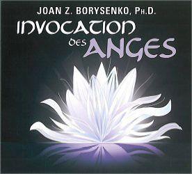 Invocation des Anges - Joan Z. Borysenko - Librairie Esotérique/Angéologie - secret-esoterique