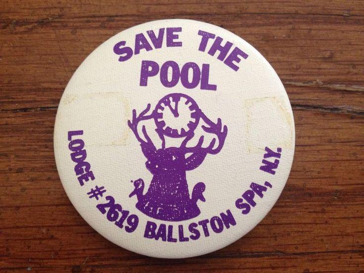Vintage BPOE NYS Elks Pin Ballston Spa NY Lodge #2619 Pinback Save The Pool