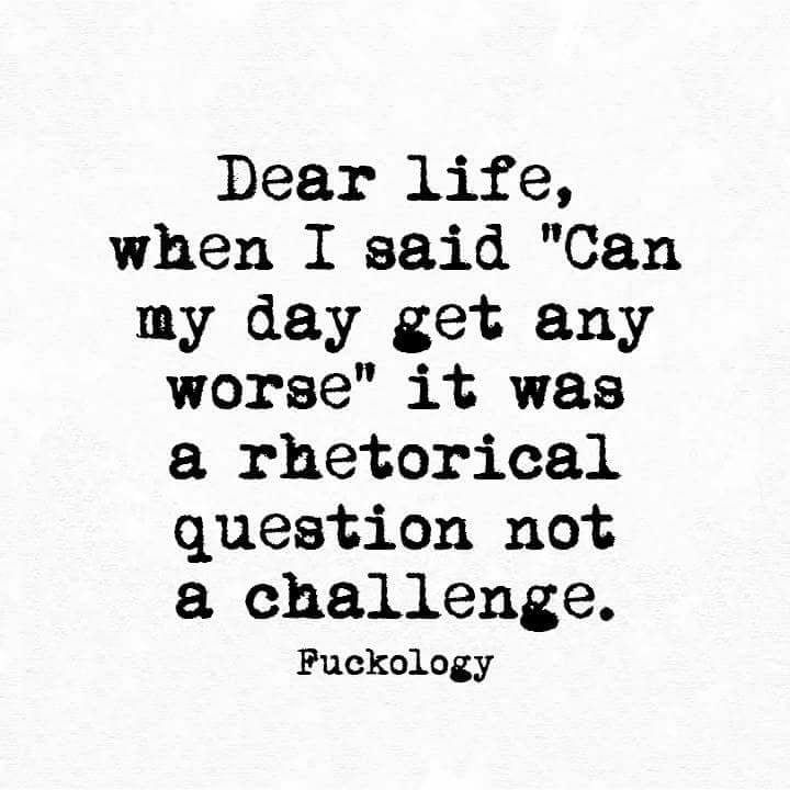 It's always a rhetorical question, and NEVER A CHALLENGE!