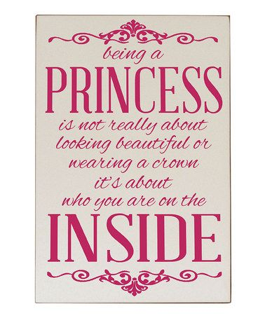 Take a look at this Cream & Pink 'Being a Princess' Wall Plaque by Vinyl Crafts on #zulily today!
