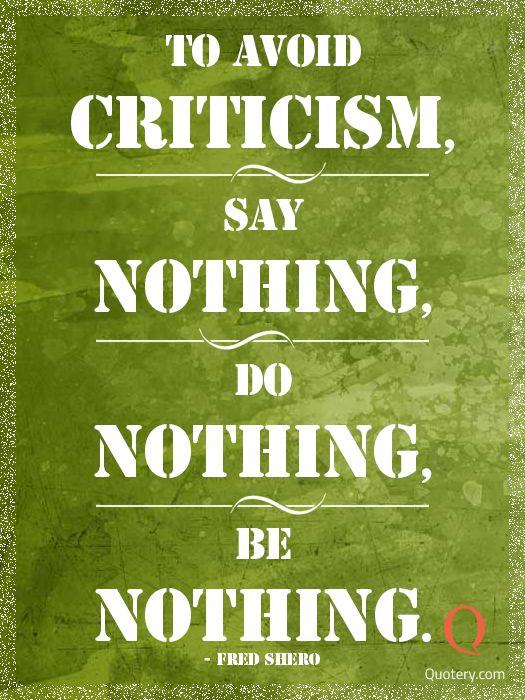 Criticism quote