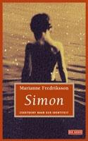 Eigenlijk zijn alle boeken van Marianne Fredriksson mooi, maar als je zoon Simon heet dan lees je het met nog meer aandacht.