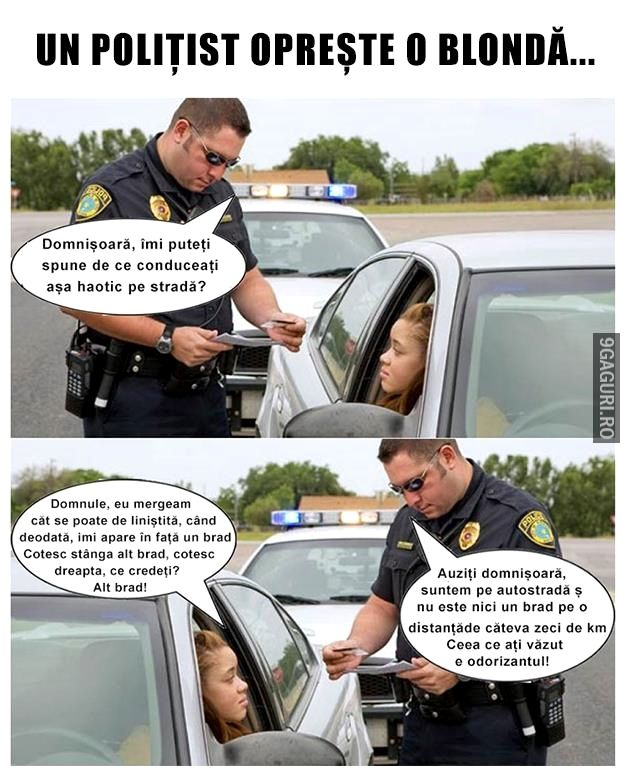 Un polițist oprește o blondă   http://9gaguri.ro/media/un-politist-opreste-o-blonda