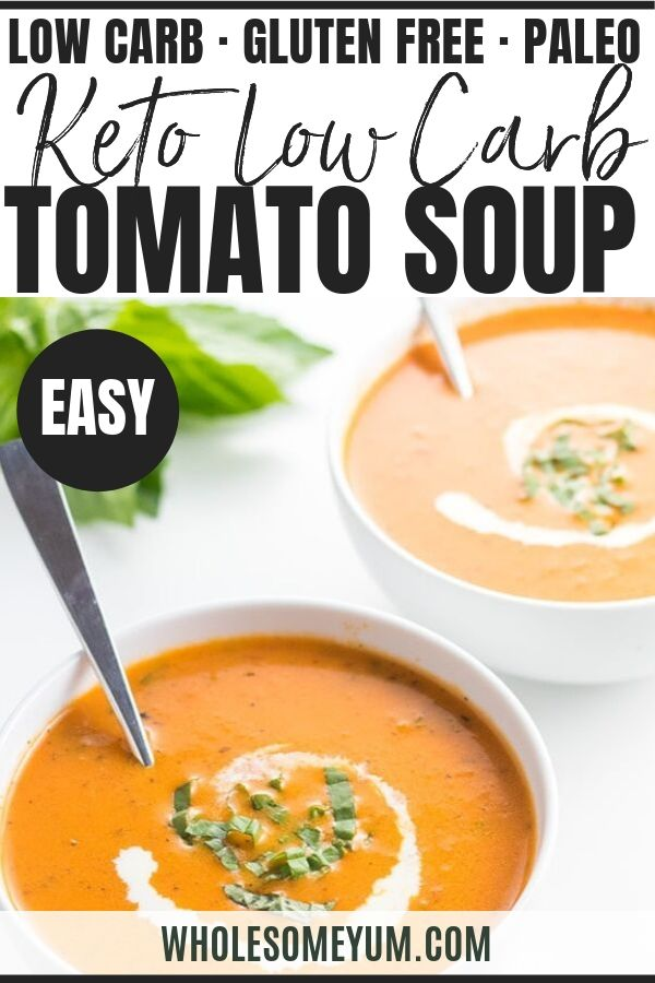 5 Ingredient Roasted Tomato Soup Recipe Low Carb Gluten Free