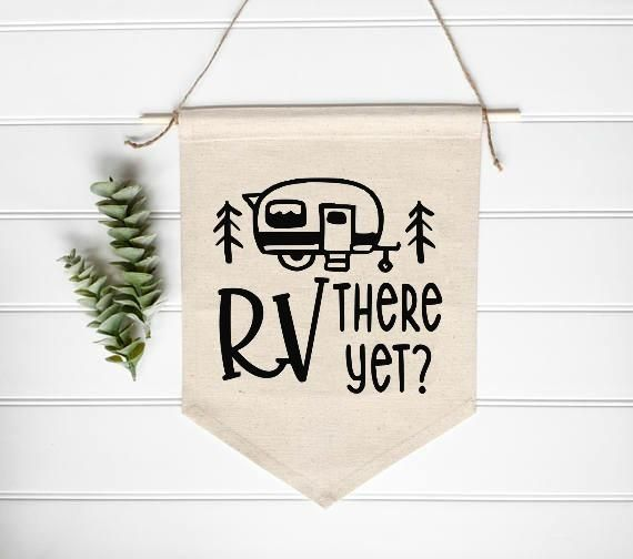 RV There Yet? Camper SVG DXF EPS PNG Cut File • Cricut • Silhouette
