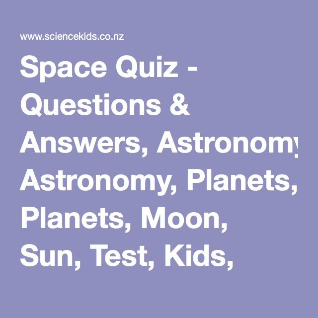 Space Quiz - Questions & Answers, Astronomy, Planets, Moon, Sun, Test, Kids, Trivia