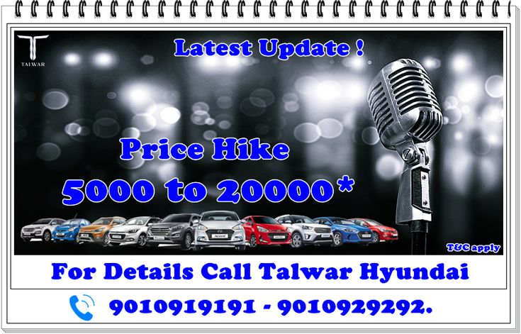 Big Offers on Limited Stock of MY17.  January best deals on Hyundai cars. Price Hike 5000 to 20000* T&C apply.  For details call : 9010919191/9010929292. www.talwarhyundai.co