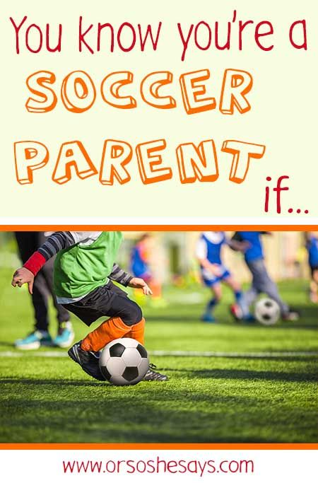You know you're a soccer parent IF... To all of you who are in the same boat sinking in a soccer schedule, or once again any other child pursuit schedule, as we currently are, I salute you sirs and madams. This stuff ain't for wimps.