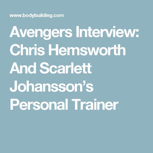Avengers Interview: Chris Hemsworth And Scarlett Johansson's Personal Trainer
