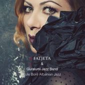 Piano - Gjon Guralumi Vocal - Fatjeta Barbullushi Bass -Tiziano Tomasetti Clarinet - Damian Converset Drums- Colin Gauthier Liner Notes: They offer us a new CD but especially a new music. In this CD Fatjeta Barbullushi and Gjon Guralimi knew and could crystallize a panoply of music that marked the Balkans: to the Albanian faith and other Balkan countries Jewish Roma Eastern Western World people finally with one nationality : the music. A CD that carries a message carries feelings draws…