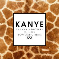 The Chainsmokers ft. Siren XX - Kanye (Don Diablo Remix) (Out Now!) by Don Diablo on SoundCloud