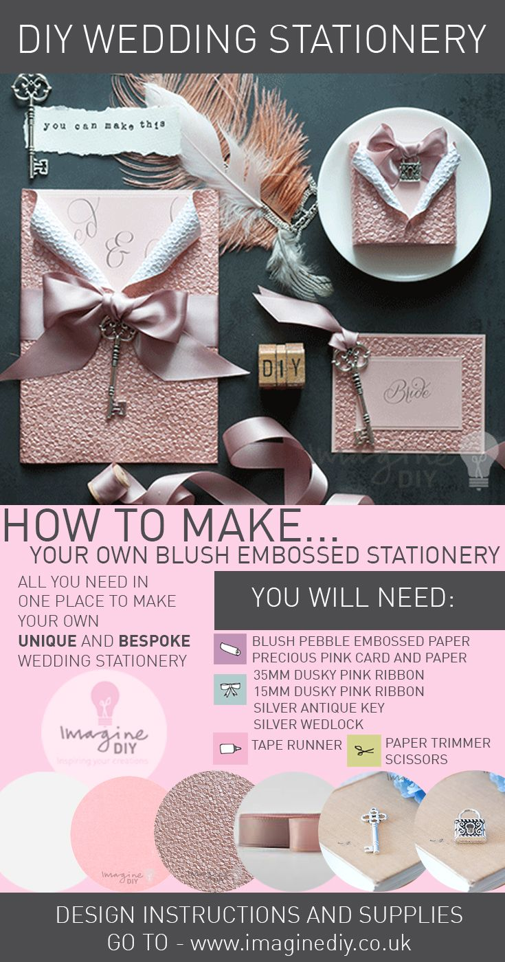 How To Make DIY Luxury Blush Embossed Stationery. Design Guide And Products  Available From Imagine · Diy Wedding InvitationsWedding ...