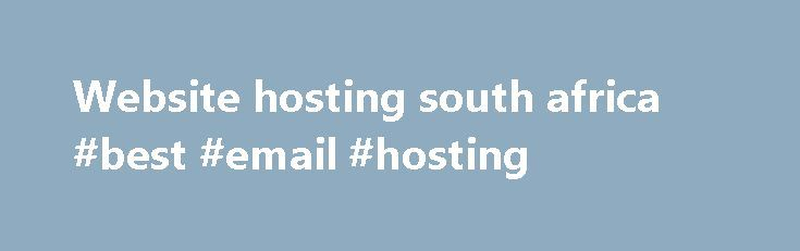 Website hosting south africa #best #email #hosting http://hosting.remmont.com/website-hosting-south-africa-best-email-hosting/  #website hosting south africa # It all starts with a domain name On the Limited Plan you get access to 12 widget points. Each widget has a certain amount of points linked to it. You will be able to add... Read more