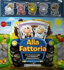 Prezzi e Sconti: Alla #fattoria. con gadget brenda apsley  ad Euro 4.16 in #Edizioni del borgo #Media libri ragazzi 3 5 anni