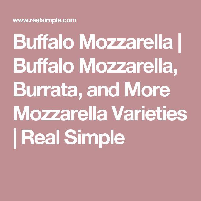 Buffalo Mozzarella | Buffalo Mozzarella, Burrata, and More Mozzarella Varieties | Real Simple