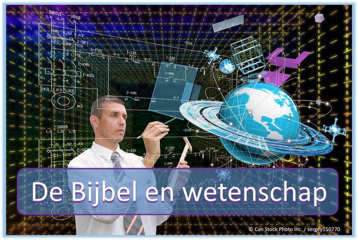 Zegt de Bijbel eens met moderne wetenschap, of heeft de Bijbel bevatten wetenschappelijke fouten? Een paar voorbeelden:  http://www.jw.org/nl/wat-de-bijbel-leert/vragen/wetenschap-en-de-bijbel/ (Does the Bible agree with modern science, or does the Bible contain scientific errors? Consider a few examples.)