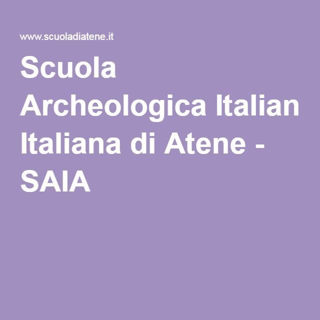 Scuola Archeologica Italiana di Atene - SAIA