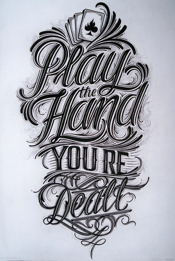 Play the Hand You're Dealt - Hand Lettering for tshirt by Mateusz Witczak submitted for the TYPSIM Book