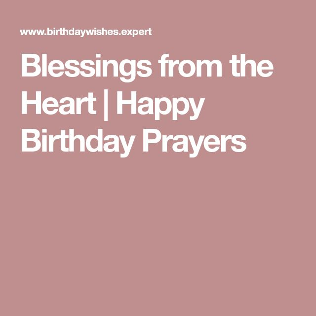 Blessings from the Heart   Happy Birthday Prayers