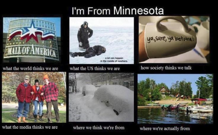 "All for my Minnesota Hubby (He does say ""Ya know"" kinda funny. ;)"