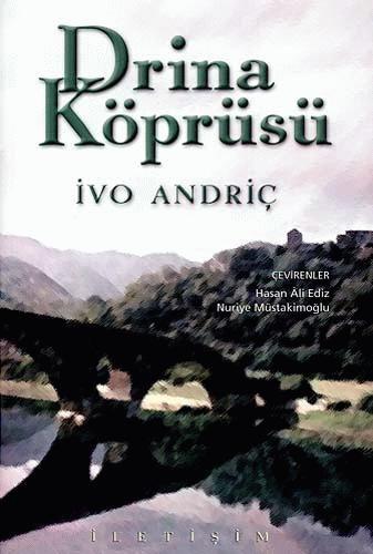 İvo Andriç / Drina Köprüsü