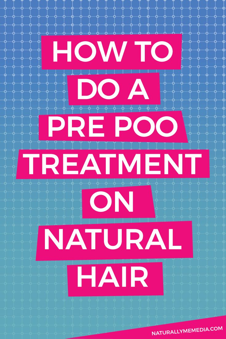 Pre Poo Treatment For Natural Hair Acv