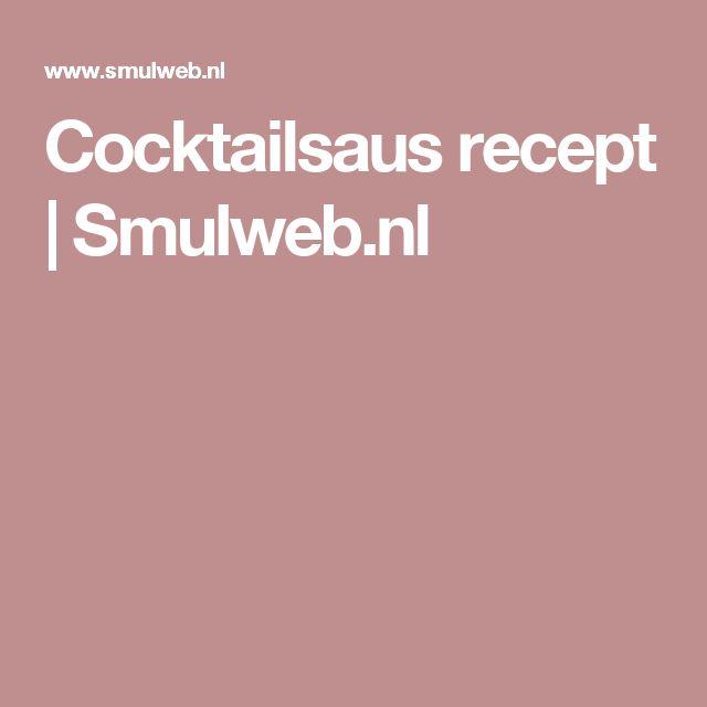Cocktailsaus recept | Smulweb.nl