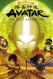 Avatar: The Last Airbender(2005) - In a war-torn world of elemental magic, a young boy reawakens to undertake a dangerous mystic quest to fulfill his destiny as the Avatar, and bring peace to the world.