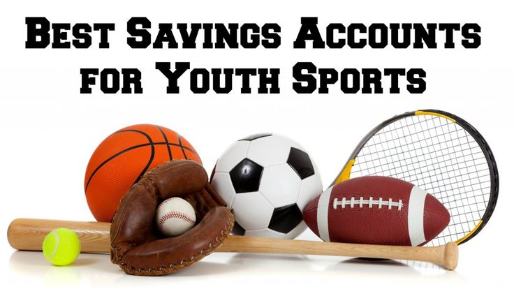 Best Savings Accounts Youth Sports