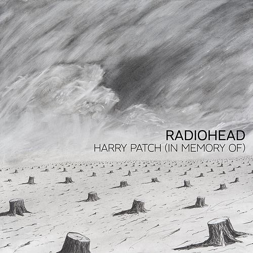 Radiohead — Harry Patch (in Memory of)