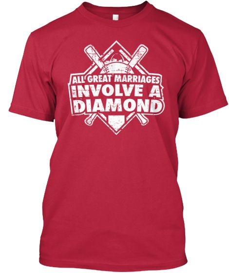All Great Marriages Involve a Diamond   Teespring