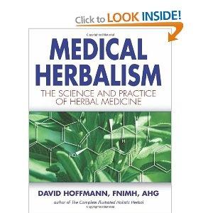 Medical Herbalism: Principles and Practices: David Hoffmann:# Books #herbalist#herbalism#medicine#remedies#